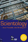 Scientology - neue Fassade, alte Strategien?
